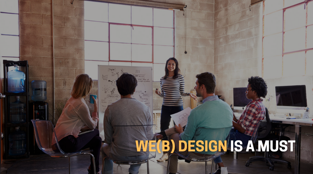 We(b) Design is a must